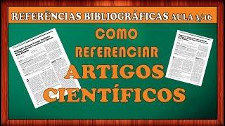 COMO MONTAR REFERÊNCIAS BIBLIOGRÁFICAS DE ARTIGOS ACADÊMICOS - Vídeo 04/16