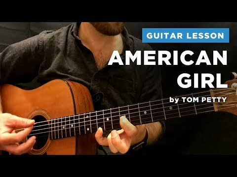 "🎸 ""American Girl"" guitar lesson by Tom Petty (w/ chords & tabs)"