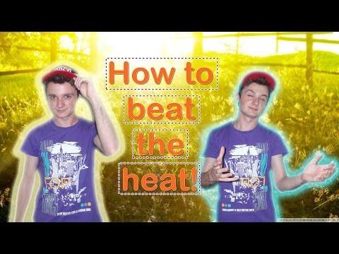 10 начина да оцелеете през жегите!