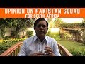 Opinion on Pakistan's Squad for South Africa | Caught Behind