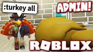 ADMIN COMMAND TROLLING FOR THANKSGIVING?! (Roblox)