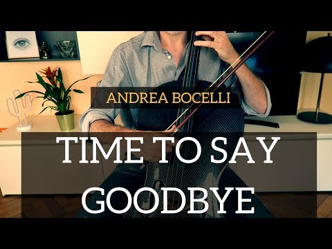 Andrea Bocelli - Time To Say Goodbye For Cello And Piano (COVER)