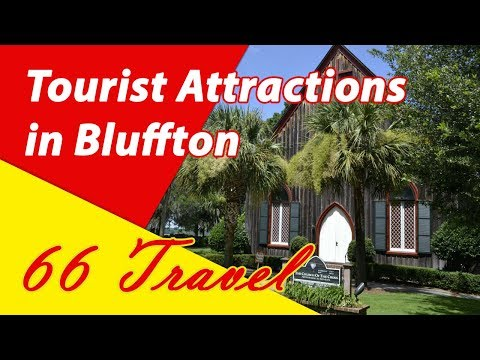 List 8 Tourist Attractions in Bluffton, South Carolina | Travel to United States
