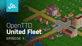 City Building — OpenTTD: United Fleet — EP 1