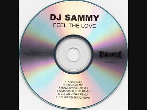 DJ Sammy ‎– Feel The Love (2009)