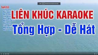 Liên Khúc Karaoke Tổng Hợp Chọn Lọc Bài Hát Dễ Nghe Hay Nhất - Nhạc Sống Thanh Ngân