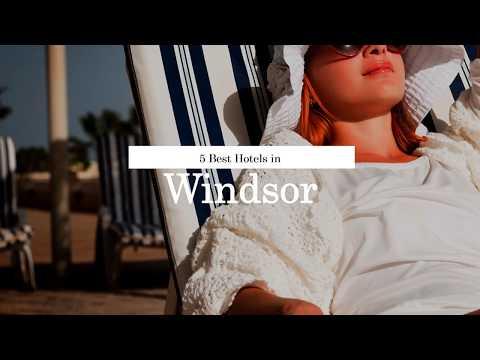 5 Best Hotels In Windsor   United Kingdom   2018