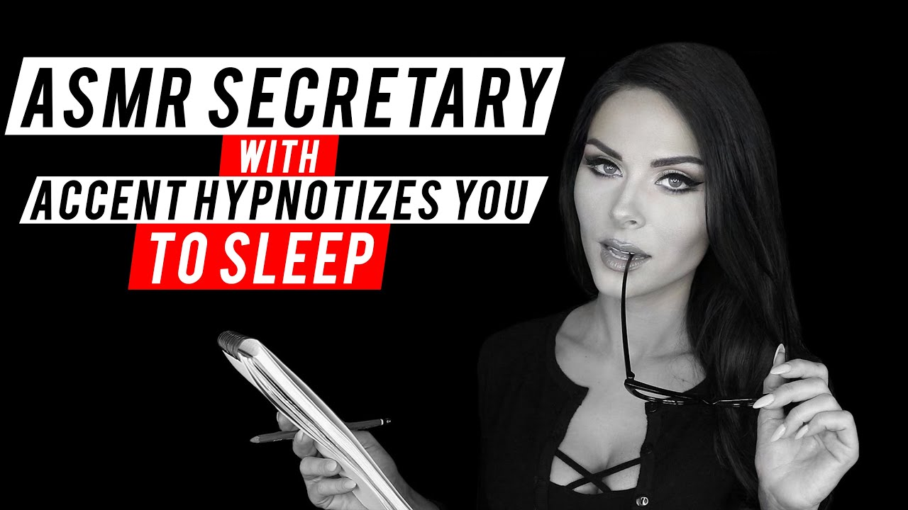 ASMR SECRETARY WITH ACCENT HYPNOTIZES YOU TO SLEEP