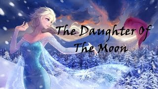 The daughter of the Moon Part 1/?