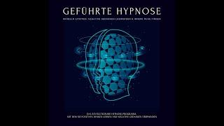 Grübeln stoppen, negative Gedanken loswerden , innere Ruhe finden: Die revolutionäre Schlafhypnose