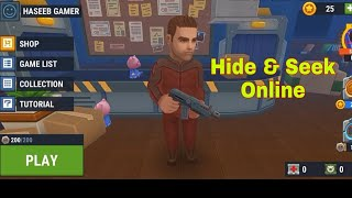The One of the most popular online game ( Hide  & Seek online)