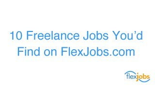Find Freelance Jobs on FlexJobs