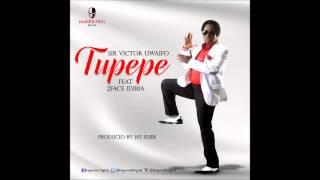 Sir Victor Uwaifo + 2Face Idibia - TUPEPE