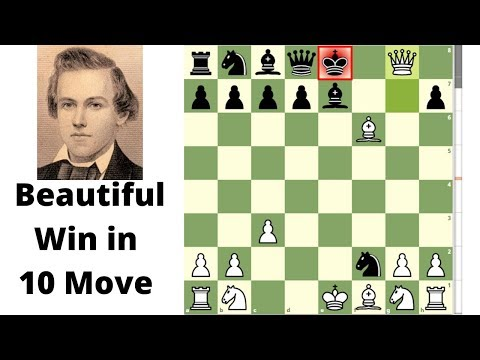 Beautiful Win in 10 Moves: Paul Morphy Amazing Checkmate | chess king007