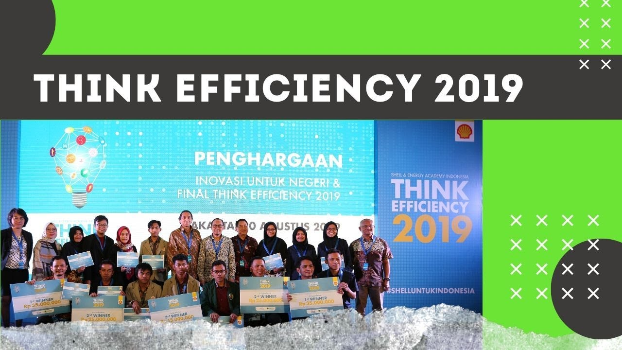 "ECADIN - Shell National Seminar ""Innovation for Nation"" & Awarding ""Think Efficiency 2019"""