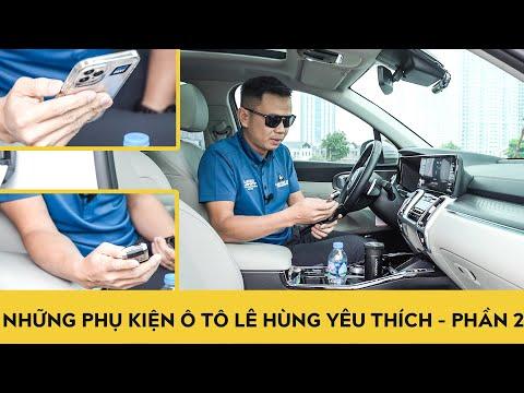 Những phụ kiện cần thiết cho ô tô của Lê Hùng - Phần 2
