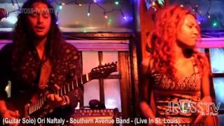James Ross @ Ori Naftaly - Southern Avenue Band - www.Jross-tv.com (St. Louis)