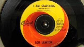 LOU LAWTON - I AM SEARCHING