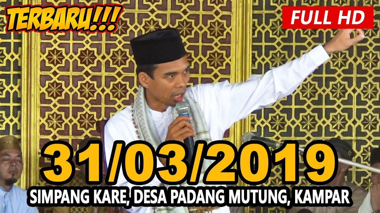 Ceramah Ustadz Abdul Somad Terbaru UAS - Simpang Kare ...