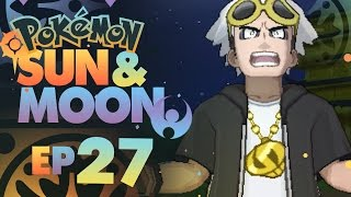 Pokemon Sun and Moon - Episode 27 - GUZMA! (Pokemon Sun and Moon Walkthrough)