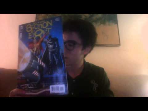Comic Book Reviews 6/10/15 [Part 2]: Section Eight, a Brand New Batman, and More!