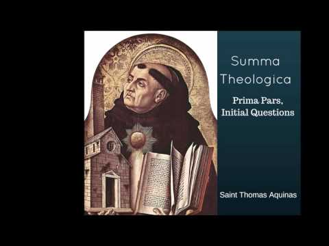 Summa Theologica, Prima Pars, Initial Questions - The Perfection of God