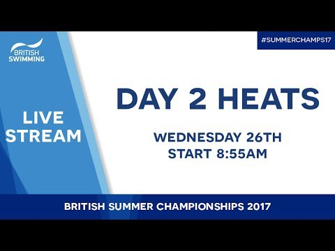 British Summer Champs 2017 – Day 2 Heats
