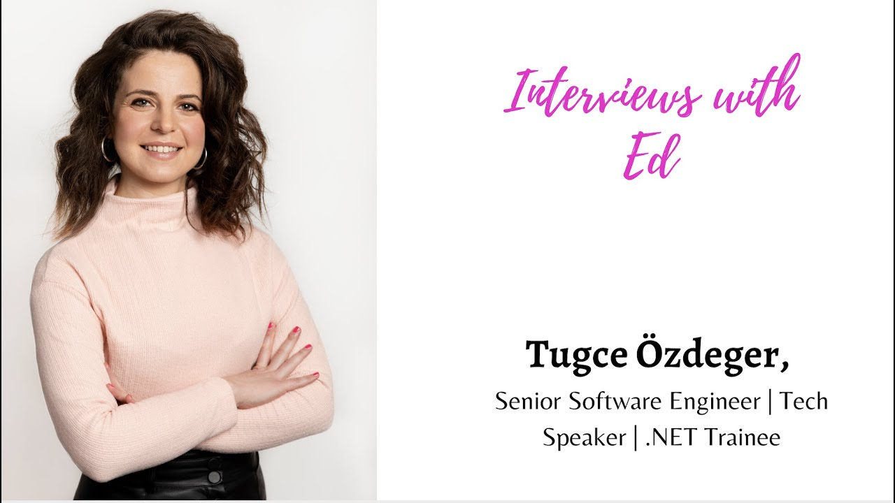 Tugce Ozdeger, Tech Speaker | Senior Software Engineer | Mindset Mentor