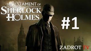 The Testament of Sherlock Holmes - Часть 1 (Элементарно Ватсон)