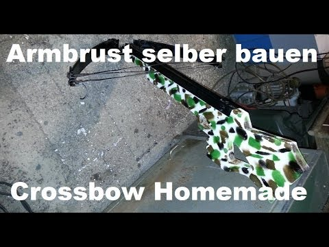 Armbrust selber bauen, Homemade Compound Crossbow - #02 - YouTube