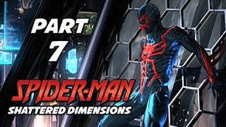 Spider-Man Shattered Dimensions Walkthrough Part 7 - 2099 Spider-Man (Gameplay Commentary)