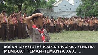 Download Video BOCAH DISABILITAS PIMPIN UPACARA BENDERA ...MEMBUAT TEMANNYA JADI BEGINI MP3 3GP MP4