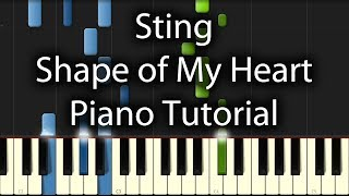 Sting - Shape of My Heart Tutorial (How to play on Piano)