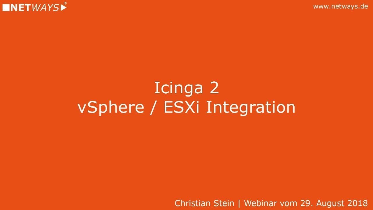 Icinga 2: vSphere/ESXi Integration (Webinar vom 29 08 2018)