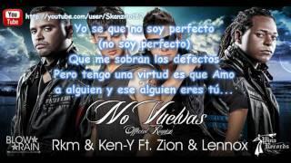 """Rakim y Ken Y Ft. Zion y Lennox - """"No Vuelvas"""" Remix con Letra ★Romantic Reggaeton 2012★"""