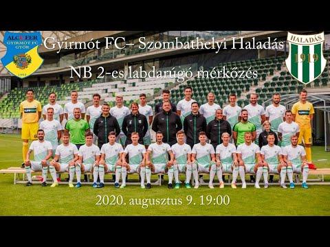 Gyirmót FC - Szombathelyi Haladás - NB2-es bajnoki labdarúgó mérkőzés