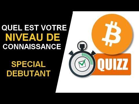 QUIZZ Bitcoin : Etes-vous un bon  Crypto-investisseur ? Quizz BTC