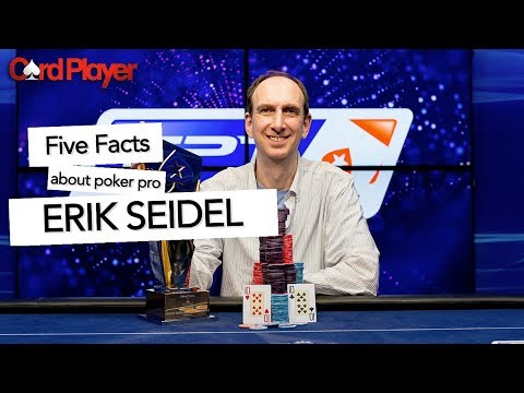 Five Facts About Poker Star Erik Seidel