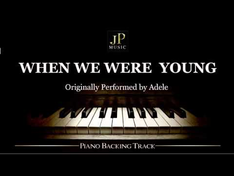 When We Were Young by Adele (Piano Accompaniment)