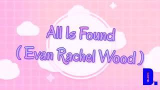 Gambar cover All Is Found - Evan Rachel Wood