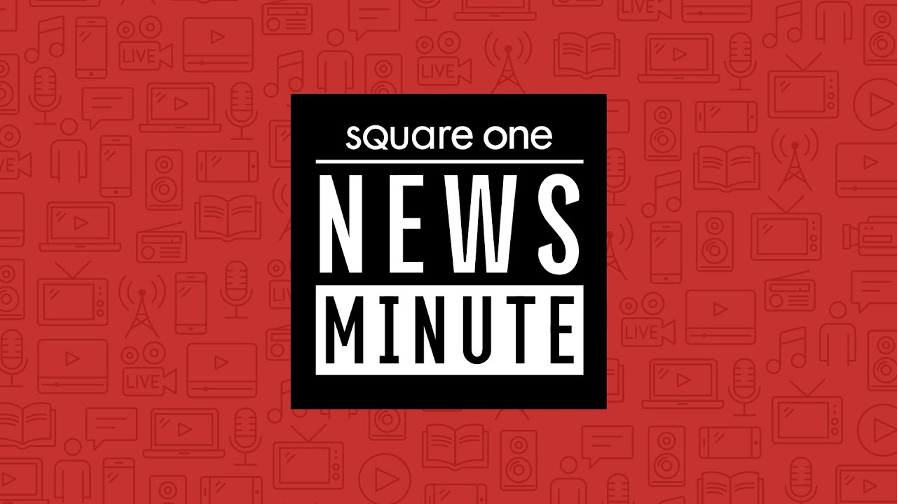 Square One News Minute