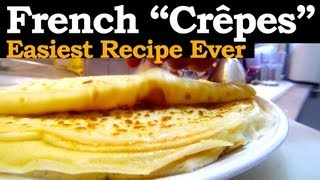 "How to make French Crepes, with the mighty ""Rule of Three"" !"