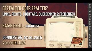 Gestalter oder Spalter? Linke, Rechte, Libertäre, Querdenker & Freigeister| KT 120