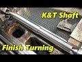SNS 243: Finish Turning K&T Electric Motor Shaft
