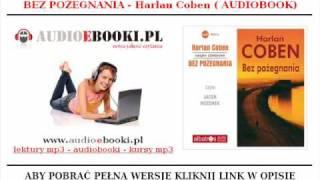 BEZ POŻEGNANIA - Harlan Coben - Kryminał (AUDIOBOOK na Mp3)