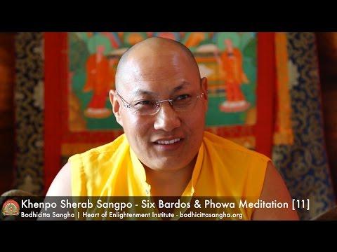 Six Bardos & Phowa Meditation [11]