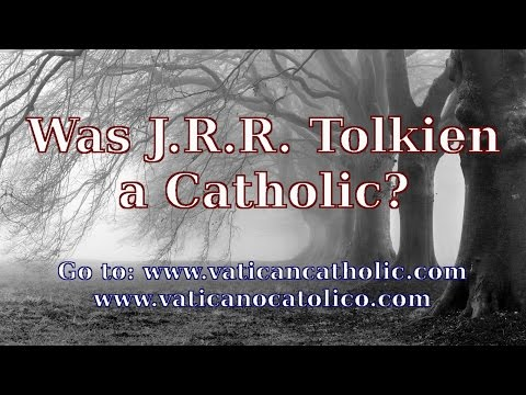 Was J.R.R. Tolkien a Catholic?  J.R.R. Tolkien Quotes