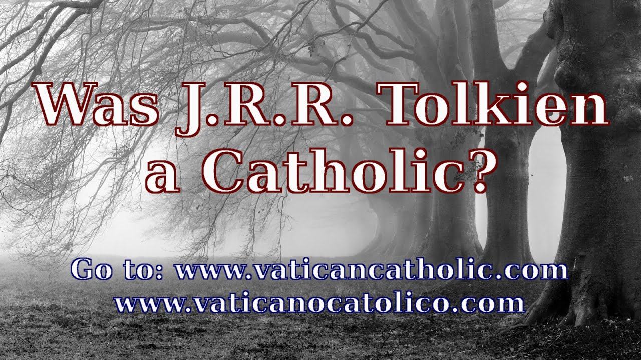 Jrr Tolkien Quotes About Life Was J.r.rtolkien A Catholic J.r.rtolkien Quotes  Youtube