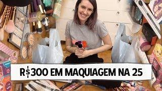 GASTANDO R$300 EM MAQUIAGEM NA 25 DE MARÇO - Karen Bachini