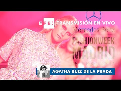 Desfiles MERCEDES-BENZ FASHION WEEK MADRID 2017 - Agatha Ruiz de la Prada